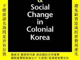 二手書博民逛書店Peasant罕見Protest And Social Change In Colonial KoreaY25