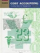 二手書博民逛書店《Cost Accounting: Creating Value for Management》 R2Y ISBN:0256170010