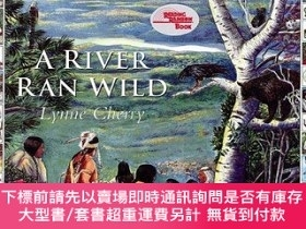 二手書博民逛書店A罕見River Ran Wild: An Environmental History-一條狂野的河流:環境史