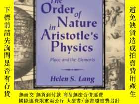 二手書博民逛書店The罕見Order Of Nature In Aristotle s PhysicsY256260 Hele