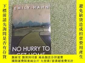 二手書博民逛書店No罕見hurry to get homeY231392 Emi