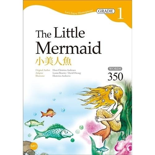 小美人魚The Little Mermaid(Grade 1經典文學讀本)(2版