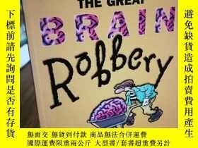 二手書博民逛書店Great罕見Brain Robbery: What Every