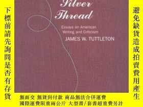 二手書博民逛書店A罕見Fine Silver Thread: Essays On American Writing And Cri