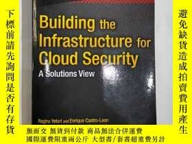 二手書博民逛書店Building罕見the infrastructureforCloudSecurityY311947 Rag