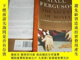 二手書博民逛書店Niall罕見Ferguson:The Ascent of Mo