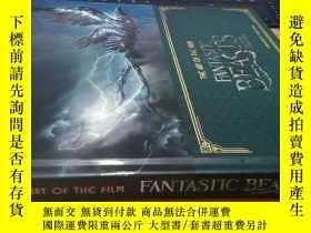 二手書博民逛書店The罕見Art of the Film: Fantastic Beasts and Where to Find