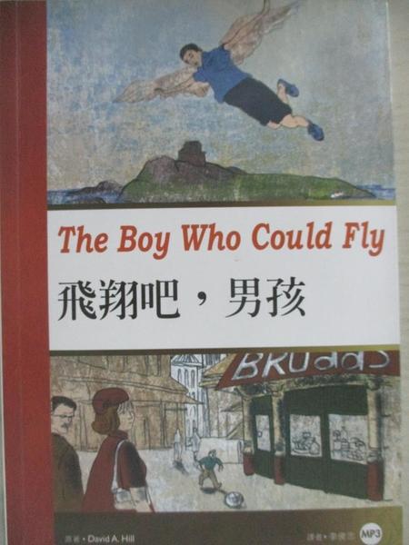 【書寶二手書T1/語言學習_C3B】飛翔吧,男孩 _David A. Hill