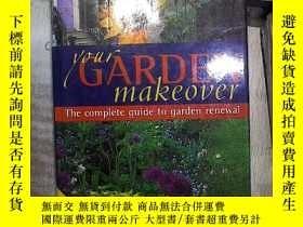 二手書博民逛書店YOUR罕見GARDEN MAKEOVER你的花園改造 (01)