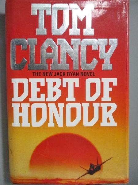 【書寶二手書T4/原文小說_XEY】Debt of Honour_Tom Clancy