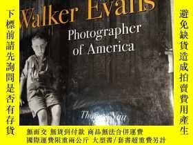 二手書博民逛書店Walker罕見Evans photograher of America(英文原版)Y228084 不認識 不