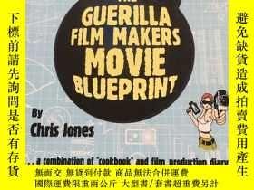 二手書博民逛書店THE罕見GUERILLA FILM MAKERS MOVE BLUEPRINT 扉頁有筆記Y23470 Ch