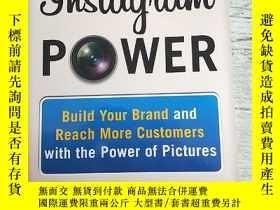 二手書博民逛書店Instagram罕見Power: Build Your Brand and Reach More Custome