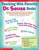 二手書博民逛書店 《Teaching with Favorite Dr. Seuss Books》 R2Y ISBN:0439294622│Teaching Resources