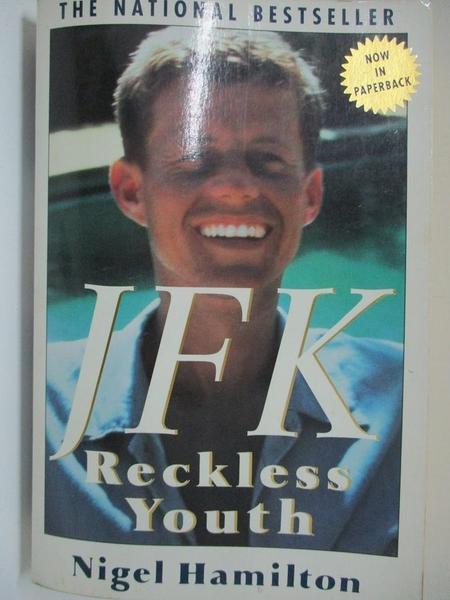 【書寶二手書T3/傳記_EJP】JFK: Reckless Youth_Hamilton, Nigel