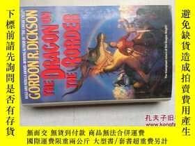 二手書博民逛書店The罕見Dragon on the Border(32開硬精裝