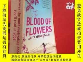 二手書博民逛書店The罕見Blood of FlowersY517 Anita amirrezvani HEADLINE RE