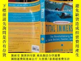 二手書博民逛書店Total罕見Immersion: The Revolutionary Way to Swim Better, F