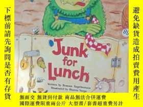 二手書博民逛書店Junk罕見for Lunch..Y12498