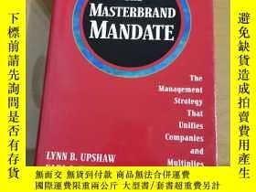 二手書博民逛書店The罕見Masterbrand Mandate: The Management Strategy That Un