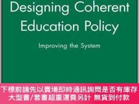 二手書博民逛書店預訂Designing罕見Coherent Education PolicyY492923 Susan H.