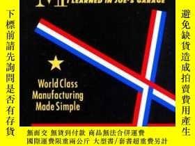 二手書博民逛書店All罕見I Need To Know About Manufacturing I Learned In Joe
