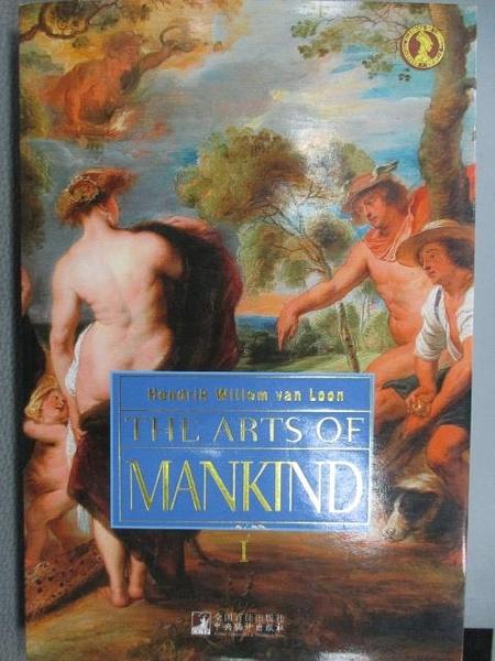 【書寶二手書T4/藝術_ZJX】The Arts of Mankind