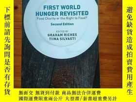二手書博民逛書店《First罕見World Hunger Revisited: Food Charity or the Right