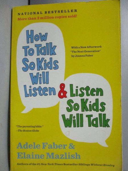 【書寶二手書T6/原文小說_GHV】How to Talk So Kids Will Listen & List