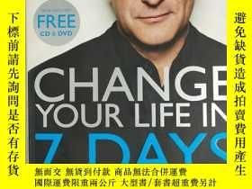 二手書博民逛書店Change罕見Your Life in Seven Days(Paul McKenna: CHANGE YOUR