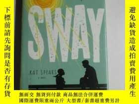二手書博民逛書店Sway罕見936 Y138362 Kat Spears St.