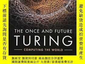 二手書博民逛書店The罕見Once And Future TuringY256260 不祥 Cambridge Univers