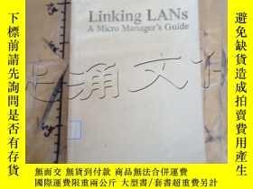 二手書博民逛書店Linking罕見LANs .A Micro Manager s