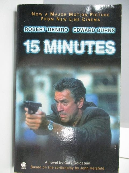 【書寶二手書T8/原文小說_AFP】Robert Deniro Edward Burns 15Minutes_Gary Goldstein
