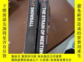 二手書博民逛書店THE罕見STRAIN OF MEETING+SNOWBALL(