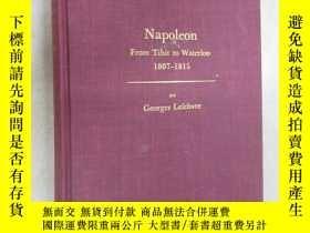 二手書博民逛書店外文書罕見Napoleon From Tilsit to Waterloo 1807—1815 BY George