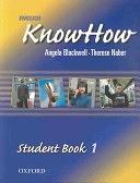 二手書博民逛書店 《English KnowHow 1: Student Book (English Know How)》 R2Y ISBN:0194536734│Blackwell