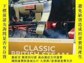 二手書博民逛書店Classic罕見British Steam Locomotives(英文原版如圖)Y168049 Peter