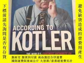 二手書博民逛書店According罕見to KotlerY180607 Kotl
