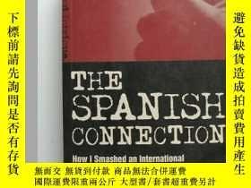 二手書博民逛書店THE罕見SPANISH CONNECTION (英文原版 連接