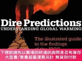 二手書博民逛書店Dire罕見Predictions: Understanding Global Warming-可怕的預言:了解全