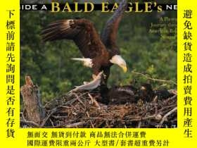 二手書博民逛書店Inside罕見a Bald Eagle s Nest: A P