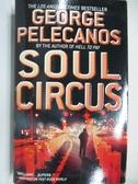 【書寶二手書T1/原文小說_AHP】Soul Circus_George Pelecanos