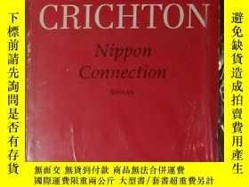 二手書博民逛書店德文原版罕見Nippon Connection by Michael Crichton 著Y278082 Mi