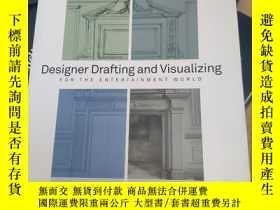二手書博民逛書店Designer罕見Drafting and Visualizing for the Entertainment