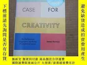 二手書博民逛書店THE罕見CASE FOR CREATIVITY (看圖Y280247 見圖 見圖 出版2016