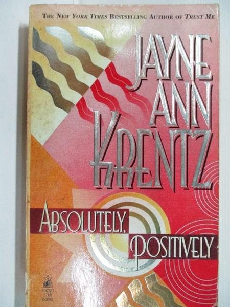【書寶二手書T5/原文小說_BL5】Arsolutely Positively_Jayne Ann Krentz