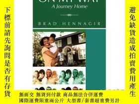二手書博民逛書店On罕見My Way: A Journey Home-在我的路上:回家的旅程Y465786 Brad Henn