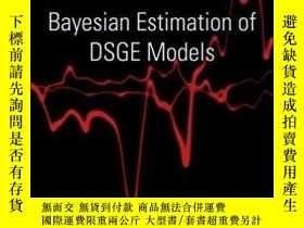 二手書博民逛書店Bayesian罕見Estimation of DSGE Mod