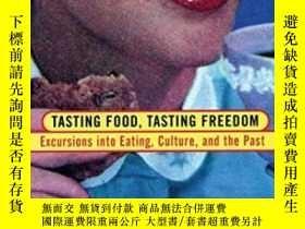 二手書博民逛書店Tasting罕見Food, Tasting FreedomY364682 Sidney Mintz Beac